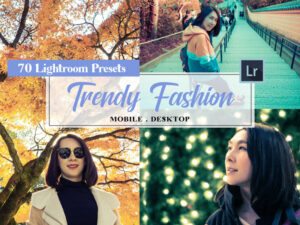 Trendy Fashion Lightroom Preset