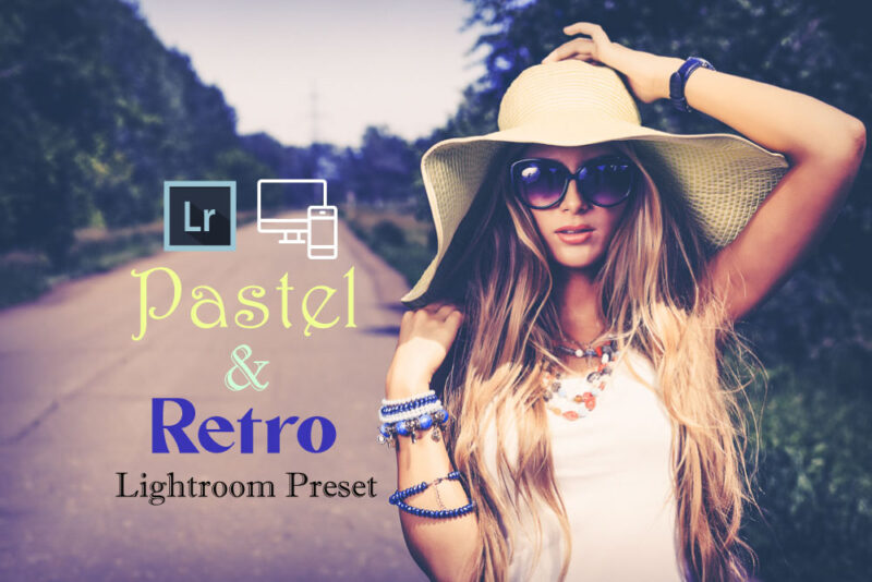 80 Pastel and Retro Lightroom Presets